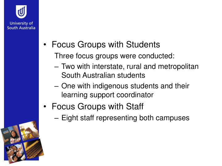 Focus Groups with Students