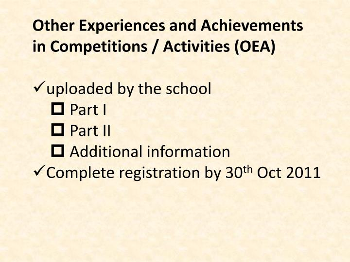 Other Experiences and Achievements in Competitions / Activities (OEA)