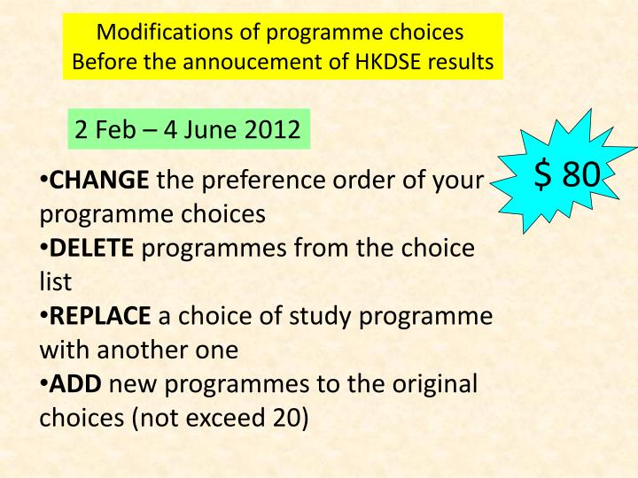 Modifications of programme choices