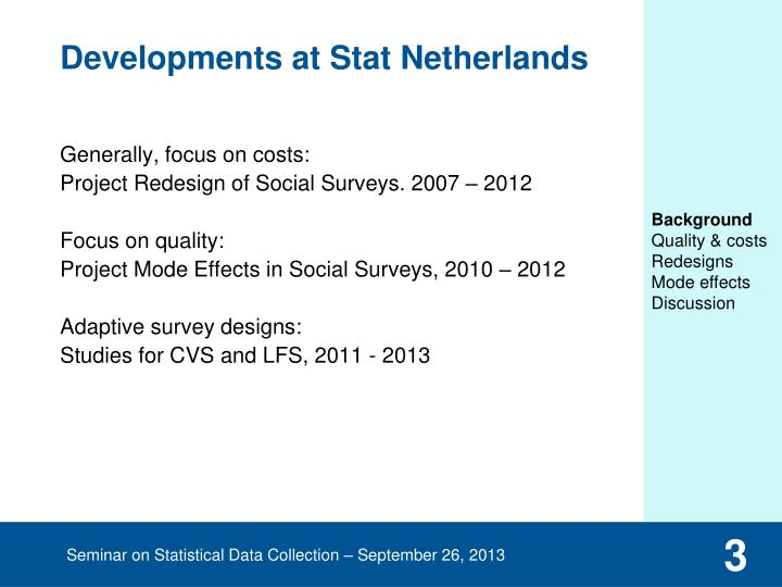 Developments at stat netherlands