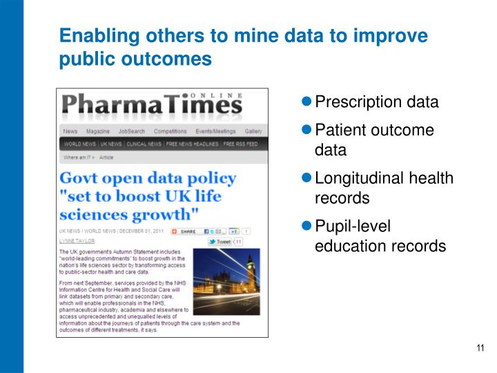 Enabling others to mine data to improve public outcomes