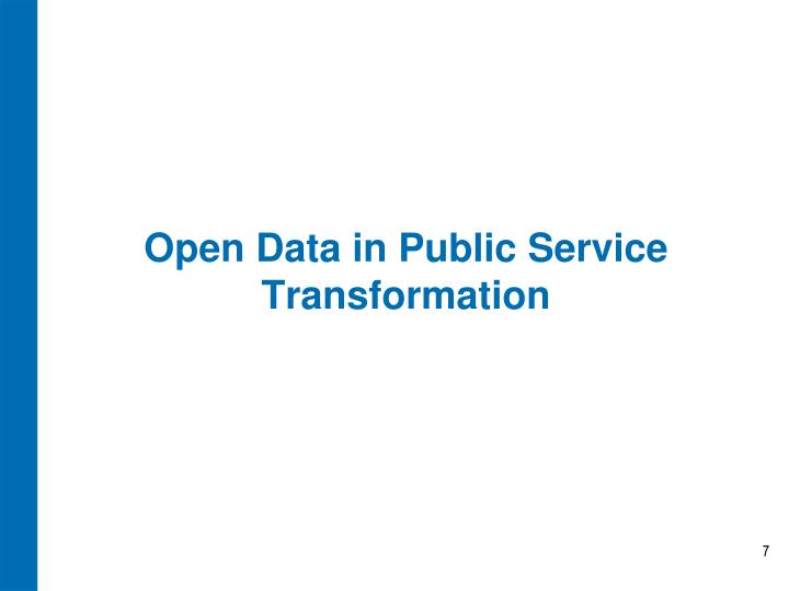 Open Data in Public Service Transformation