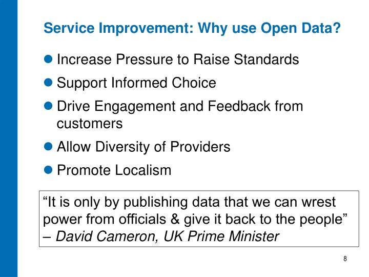 Service Improvement: Why use Open Data?