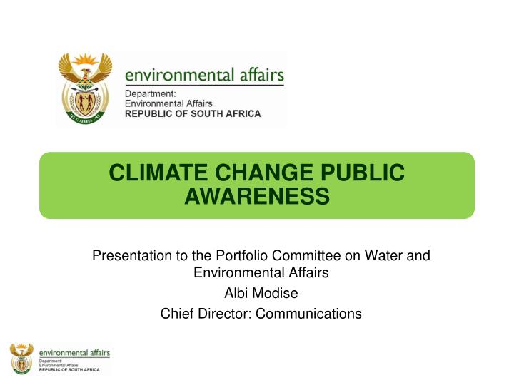 Presentation to the Portfolio Committee on Water and Environmental Affairs
