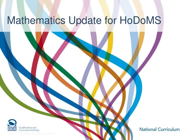 Mathematics Update for HoDoMS