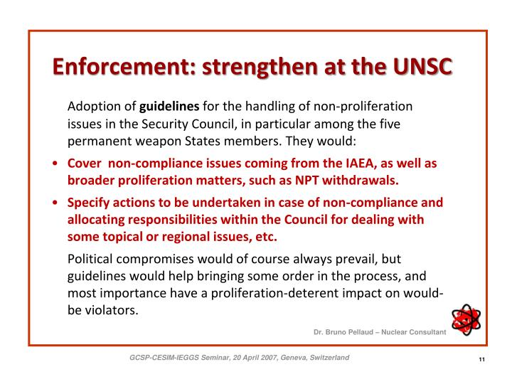 Enforcement: strengthen at the UNSC