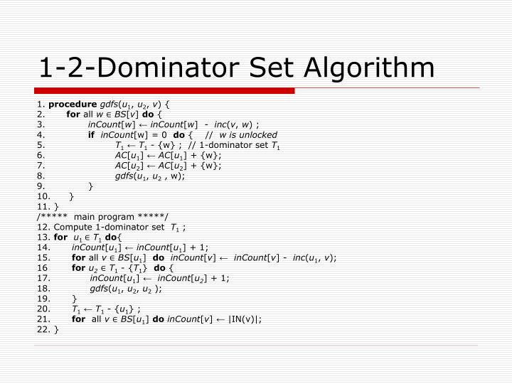 1-2-Dominator Set Algorithm