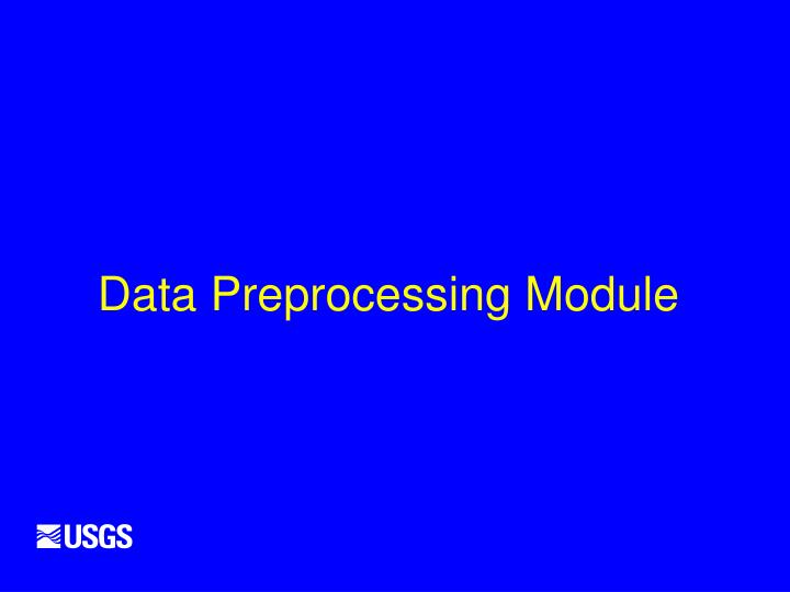 Data Preprocessing Module