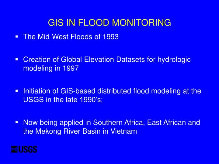 Gis in flood monitoring