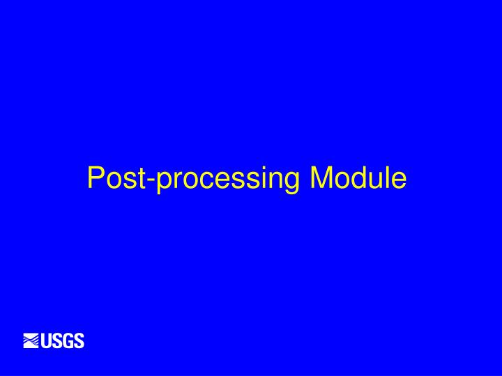 Post-processing Module