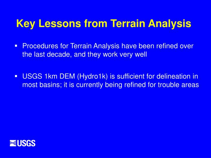 Key Lessons from Terrain Analysis