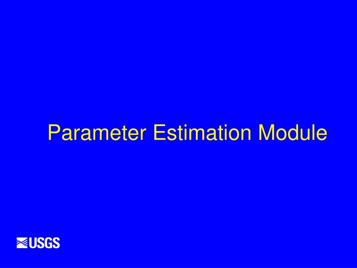 Parameter Estimation Module