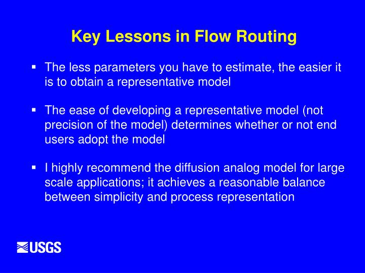 Key Lessons in Flow Routing