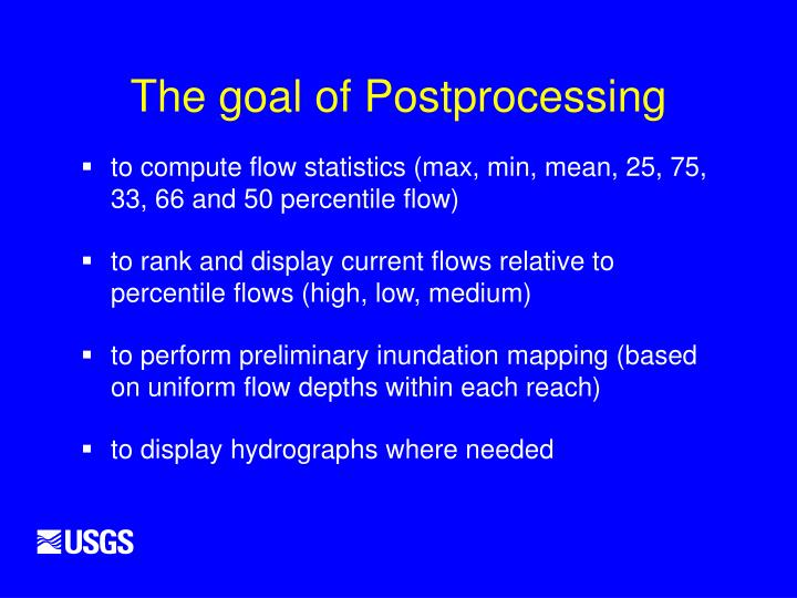 The goal of Postprocessing