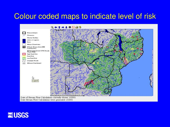 Colour coded maps to indicate level of risk