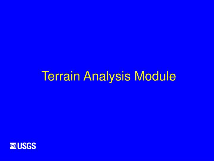 Terrain Analysis Module