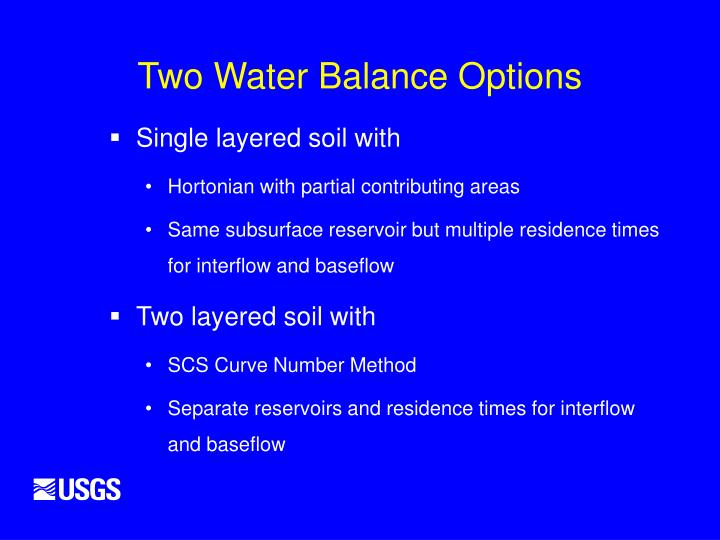 Two Water Balance Options