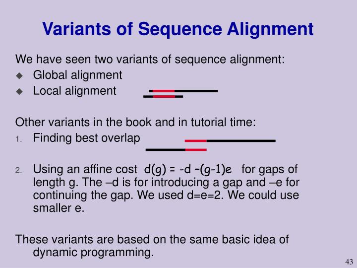 Variants of Sequence Alignment