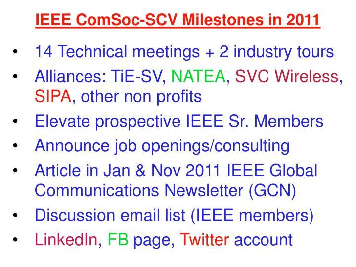 IEEE ComSoc-SCV Milestones in 2011