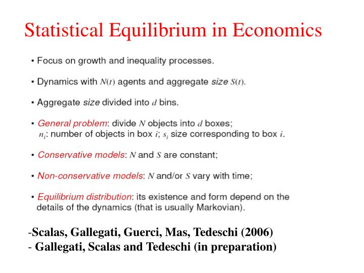 Statistical Equilibrium in Economics