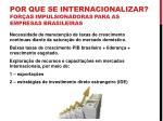 por que se internacionalizar for as impulsionadoras para as empresas brasileiras