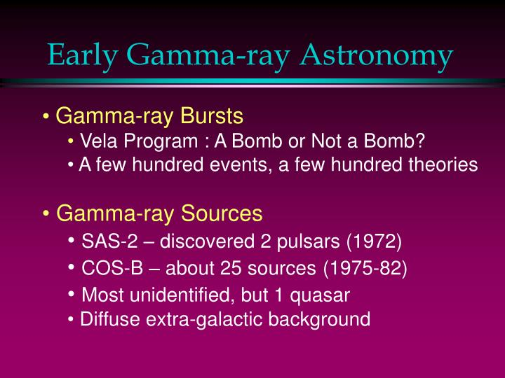 Early gamma ray astronomy
