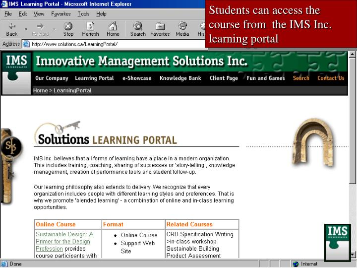 Students can access the course from  the IMS Inc. learning portal