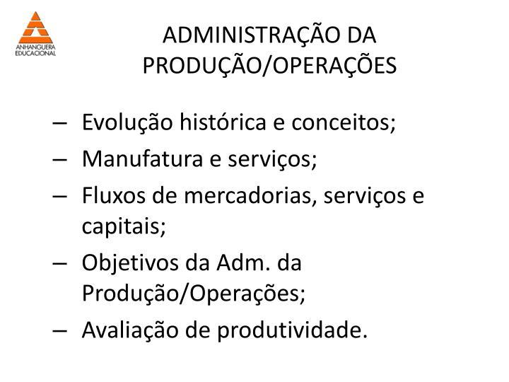 ADMINISTRAÇÃO DA PRODUÇÃO/OPERAÇÕES