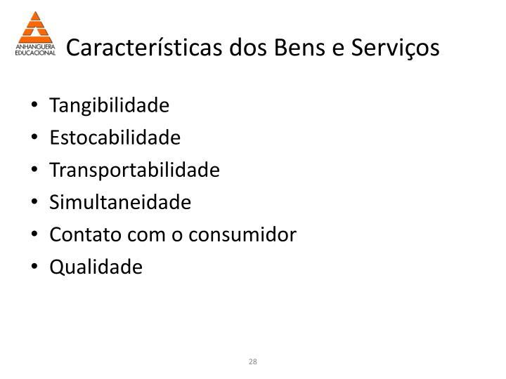 Características dos Bens e Serviços