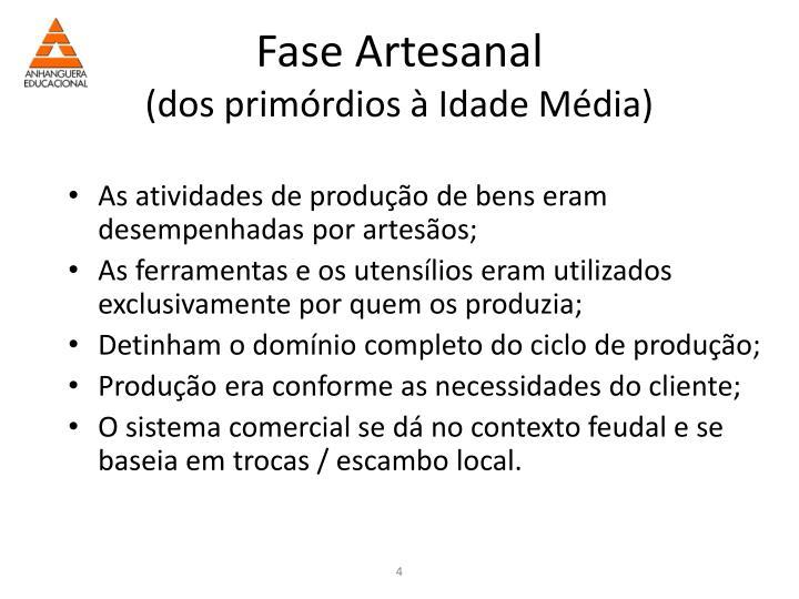 Fase Artesanal