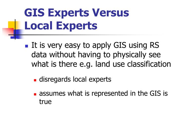 GIS Experts Versus
