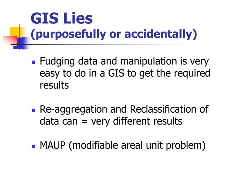 GIS Lies