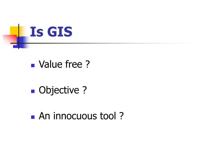 Is gis