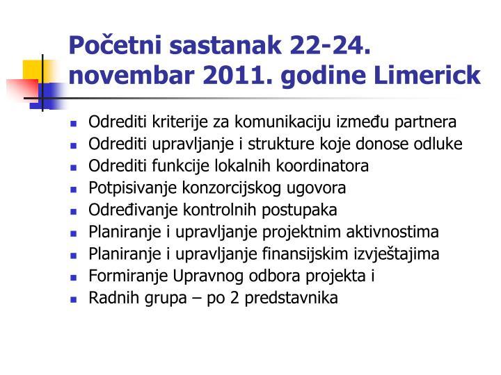Početni sastanak 22-24. novembar 2011. godine Limerick