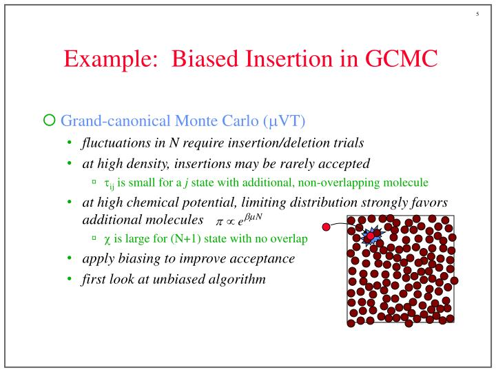 Example:  Biased Insertion in GCMC