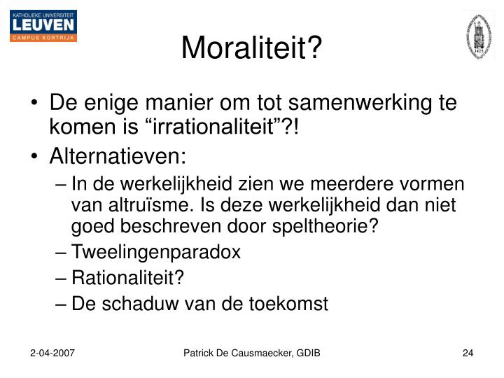 Moraliteit?