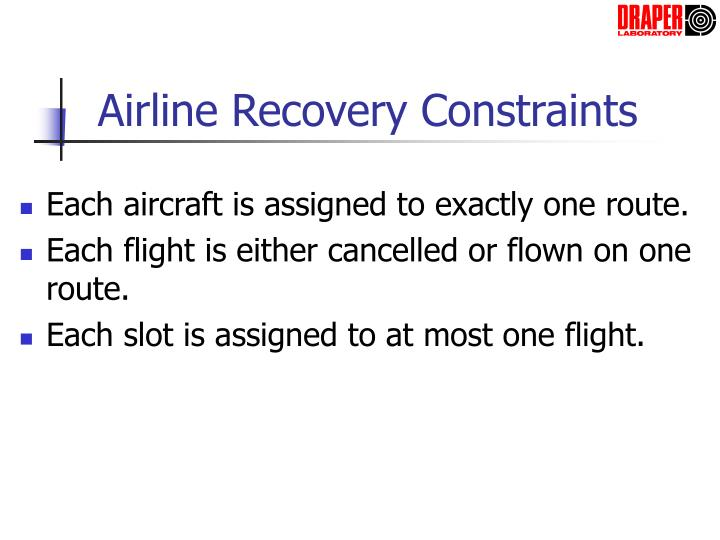 Airline Recovery Constraints