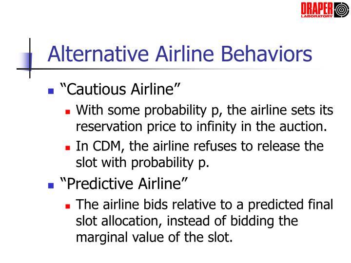 Alternative Airline Behaviors