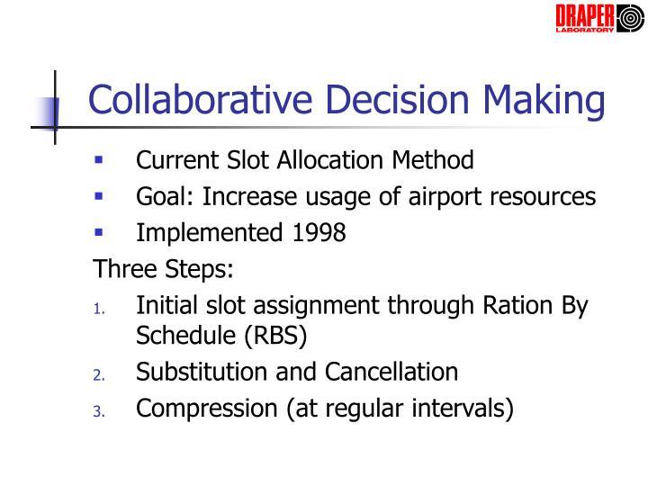 Collaborative Decision Making