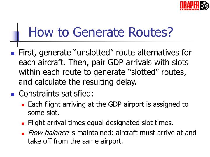 How to Generate Routes?