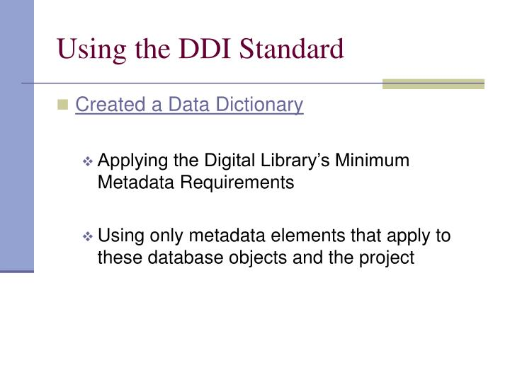 Using the DDI Standard