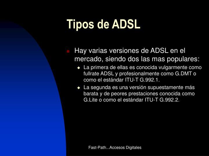 Tipos de ADSL