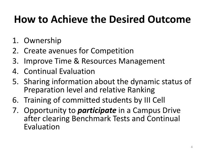 How to Achieve the Desired Outcome