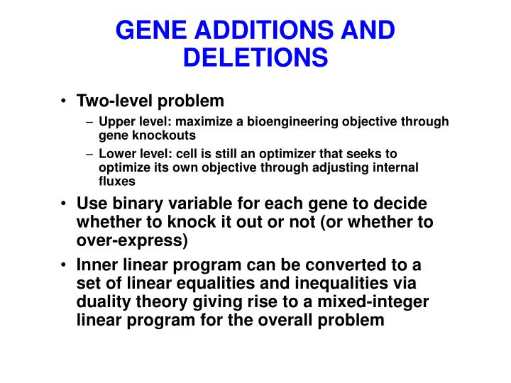 GENE ADDITIONS AND DELETIONS