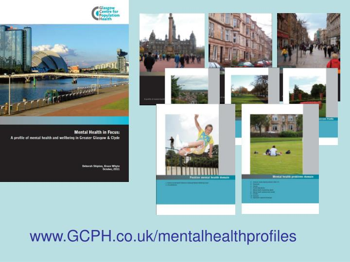 www.GCPH.co.uk/mentalhealthprofiles