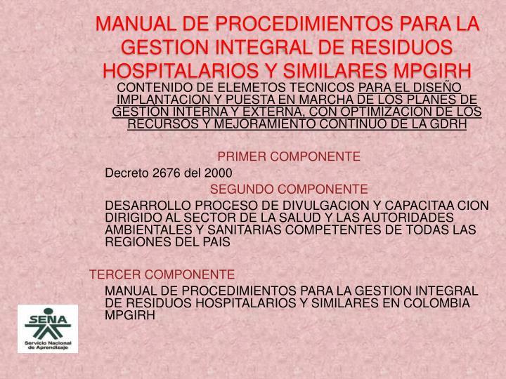MANUAL DE PROCEDIMIENTOS PARA LA GESTION INTEGRAL DE RESIDUOS HOSPITALARIOS Y SIMILARES MPGIRH