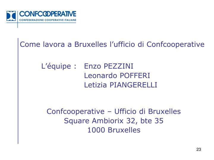Come lavora a Bruxelles l'ufficio di Confcooperative