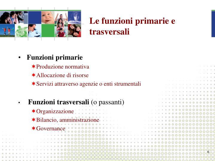 Le funzioni primarie e trasversali
