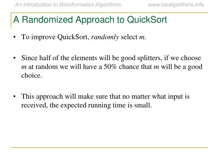 A Randomized Approach to QuickSort