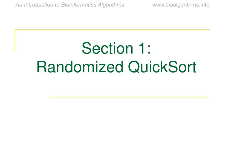 Section 1 randomized quicksort